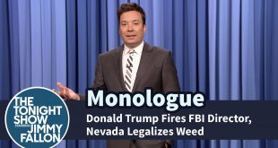 Donald-Trump-Fires-FBI-Director-Nevada-Legalizes-Weed-Monologue