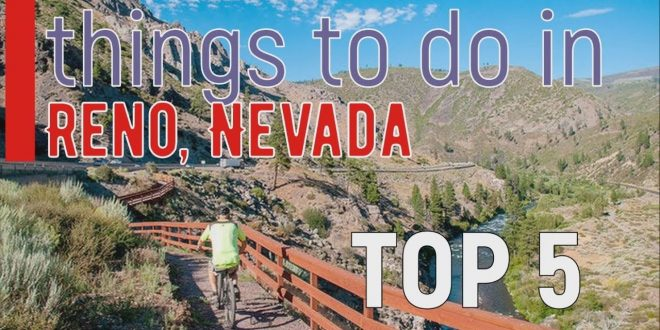 Reno-Nevada-Top-5-Things-to-do-Best-Places-to-Visit-you-haven39t-been-there-yet