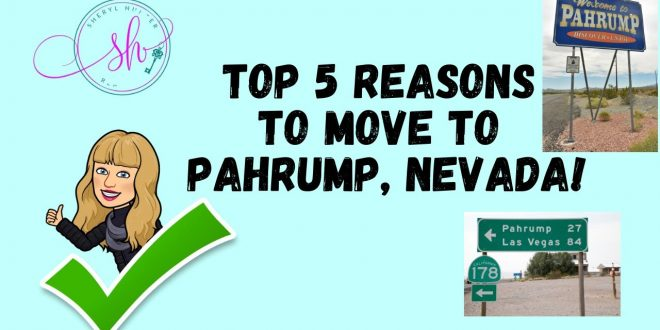 Top-5-Reasons-to-Move-to-Pahrump-Nevada-Living-in-Pahrump-NV